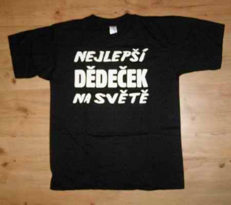 Tričko - Dědečekl M